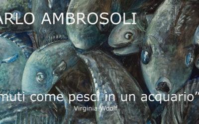 """Carlo Ambrosoli: """"muti come pesci in un acquario"""""""
