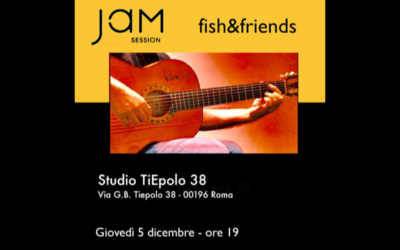 Jam Session – fish&friends 5 dicembre 2019