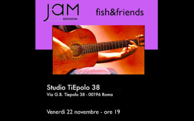 Jam Session – fish&friends 22 novembre 2019