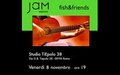 Jam Sessions – fish&friends 8 novembre 2019